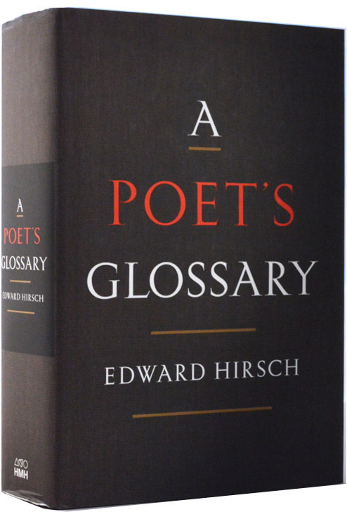 Edward Hirsch - A Poet's Glossary - House of SpeakEasy