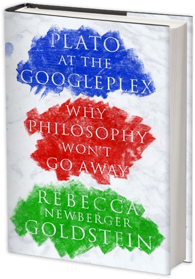 Rebecca Newberger Goldstein - Plato at the Googleplex - House of SpeakEasy