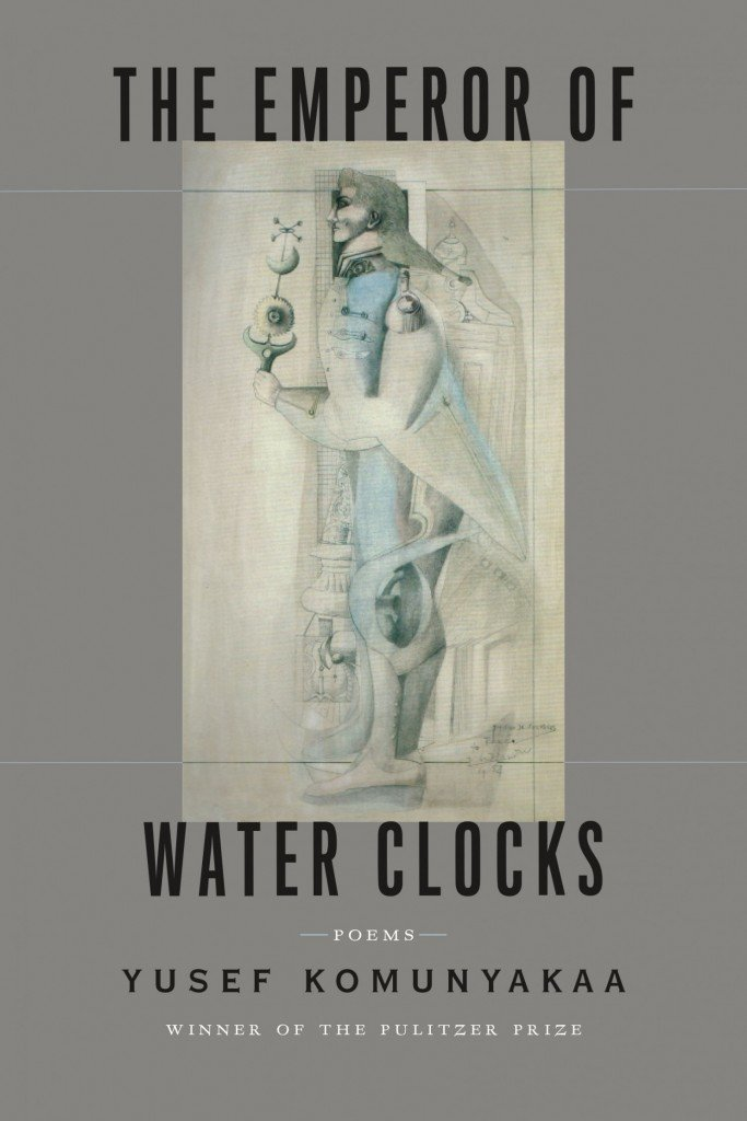 Yusef Komunyakaa - The Emperor of Water Clocks - House of SpeakEasy