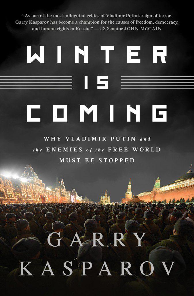 Garry Kasparov - Winter Is Coming - House of SpeakEasy