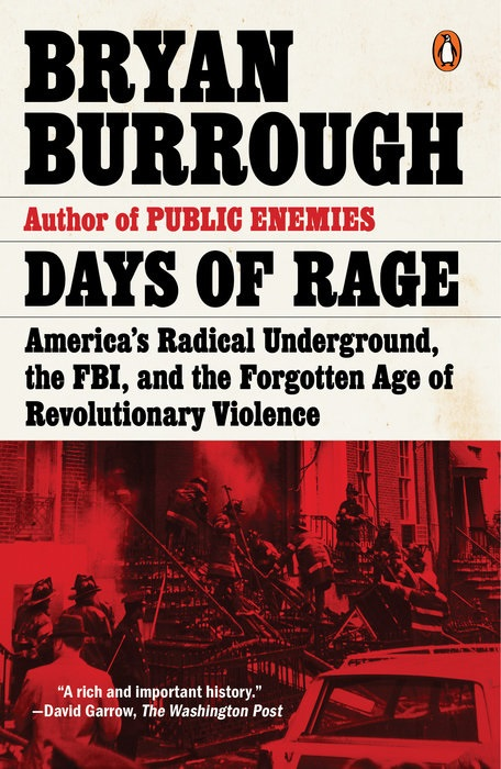 Bryan Burrough - Days of Rage - House of SpeakEasy