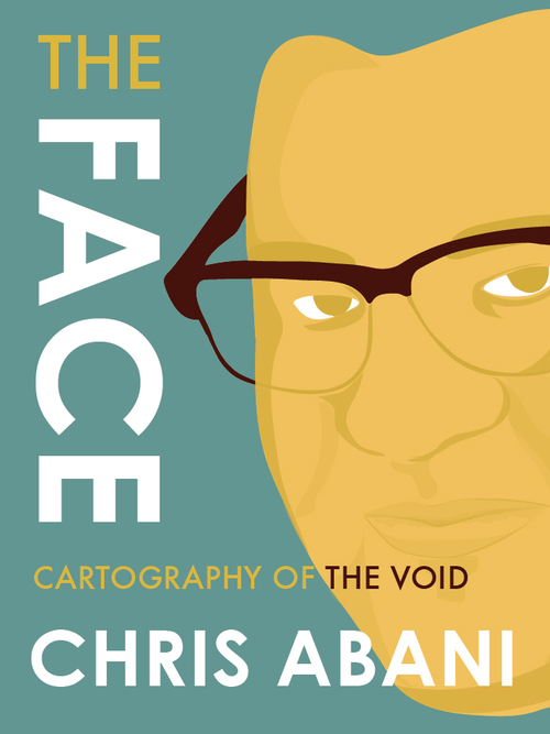 Chris Abani - The Face Cartography of the Void - House of SpeakEasy