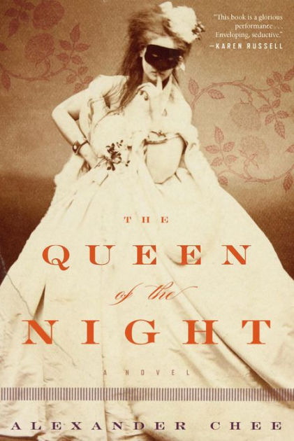 House of SpeakEasy - Alexander Chee - The Queen of the Night